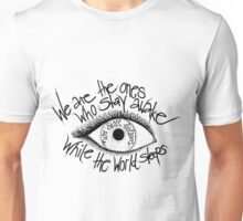 We still believe - Stick to your guns Unisex T-Shirt
