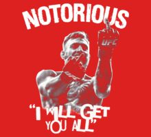 Conor McGregor - I will get you all One Piece - Short Sleeve