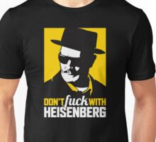-BREAKING BAD- Don't F*ck With Heisenberg Unisex T-Shirt