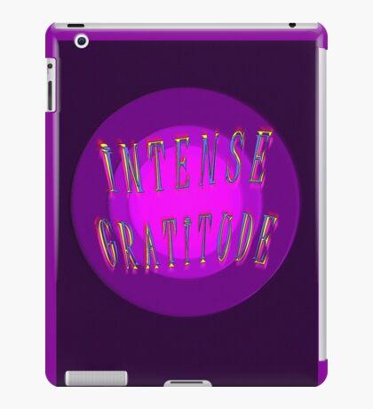 INTENSE GRATITUDE iPad Case/Skin