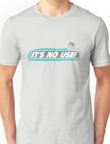 It's No Use (Remake) Unisex T-Shirt