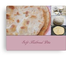 Soft Flatbread Pita with Spelt Flour Canvas Print