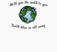 Hamilton Dear Theodosia - We'll Give the World to You and You'll Blow Us All Away Unisex T-Shirt