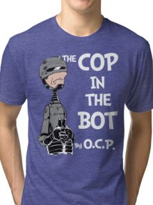 The Cop in the Bot Tri-blend T-Shirt