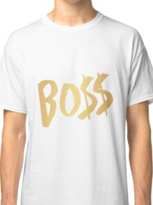 BO$$ - Gold Classic T-Shirt