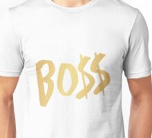 BO$$ - Gold Unisex T-Shirt