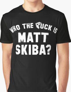 who the F matt skiba? Graphic T-Shirt