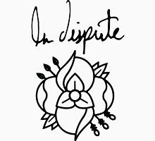 La dispute Flower Unisex T-Shirt