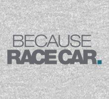 BECAUSE RACE CAR (5) One Piece - Short Sleeve