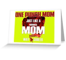 ONE PUNCH MOM Greeting Card
