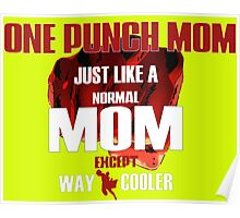 ONE PUNCH MOM Poster