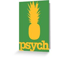 Pinneaple of PSYCH Greeting Card