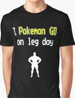 Pokemon Go to the Gym Graphic T-Shirt
