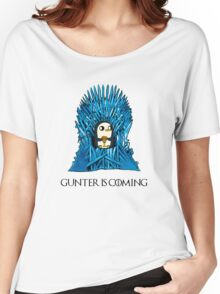 Gunter is Coming Women's Relaxed Fit T-Shirt