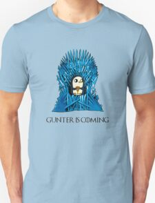 Gunter is Coming Unisex T-Shirt