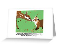 Get A Forest! Greeting Card