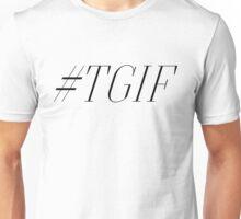 TGIF [2] Unisex T-Shirt