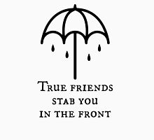 True Friend umbrella Unisex T-Shirt