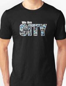 We Are City (T-Shirt version) T-Shirt