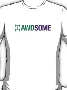 AWDSOME (6) T-Shirt