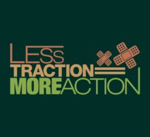 Less traction = More action (7) by PlanDesigner