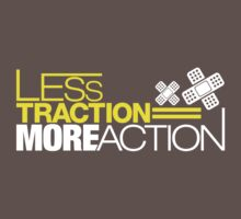 Less traction = More action (5) by PlanDesigner