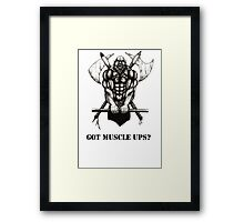 Got Muscle Ups? Framed Print