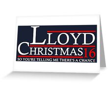 LLOYD CHRISTMAS 2016 DUMB AND DUMBER Greeting Card
