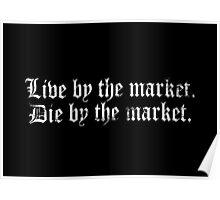 Live By The Market Poster