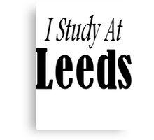 I study at Leeds Canvas Print