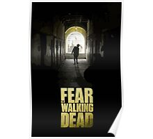Be afraid of the Walking Dead Poster