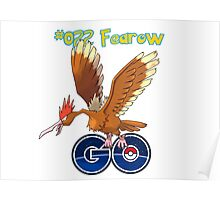 022 Fearow GO! Poster