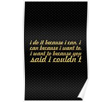 I do it because... Gym Motivational Quote Poster
