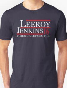 Leeroy Jenkins for President Tees/Hoodies Unisex T-Shirt