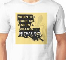 When the Odds are One in a Million Unisex T-Shirt
