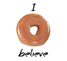 I donut believe! (Light backgrounds) Photographic Print