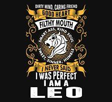 I Was Perfect I Am A Leo Unisex T-Shirt