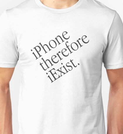 iPhone, Therefore iExist T-Shirt
