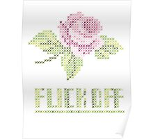 Fuck Off Rose Cross stitch Poster