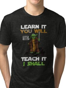 The power of science Shirt With the force i teach Tri-blend T-Shirt