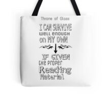Throne of Glass Reading Quote Tote Bag