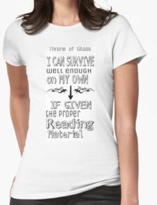 Throne of Glass Reading Quote Womens Fitted T-Shirt