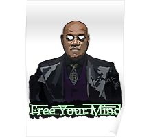 Free Your Mind - Morpheus Poster