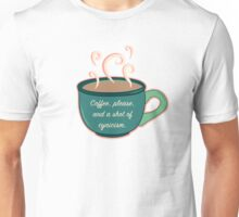 COFFEE, COFFEE, COFFEE Unisex T-Shirt