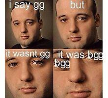 bggbgg Photographic Print