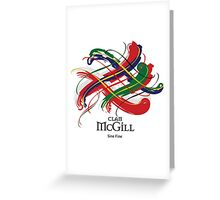 Clan McGill  Greeting Card