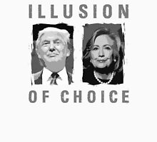 Voting Illusion Of Choice  Unisex T-Shirt