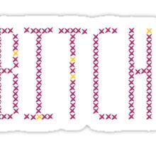 Bitch Cross Stitch Sticker