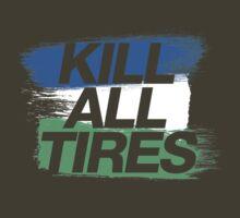 Kill All Tires (1) by PlanDesigner