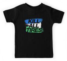 Kill All Tires (1) Kids Tee
